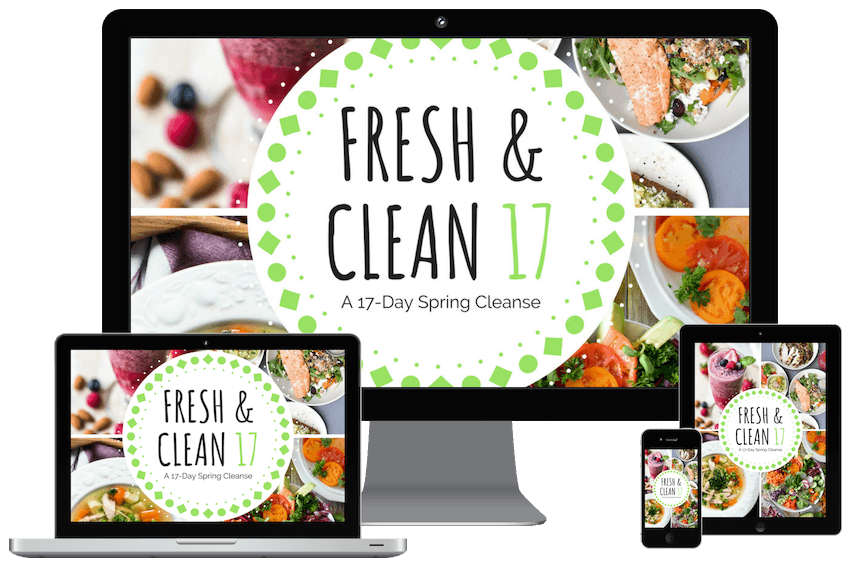 Fresh & Clean 17, a Spring Cleanse for the 17 Day Diet